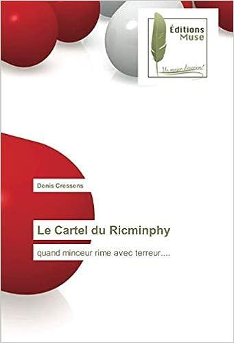 Le Cartel du Ricminphy: quand minceur rime avec terreur ...
