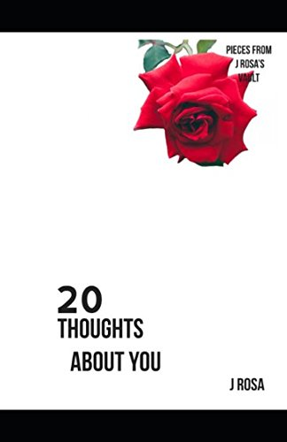 20 Thoughts about you (Pieces from J Rosa's Vault) ebook