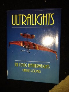 Ultralights: The Flying Featherweights