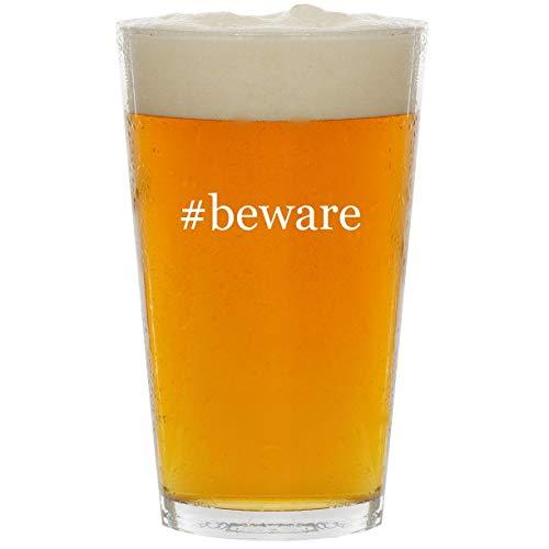 #beware - Glass Hashtag 16oz Beer Pint