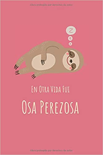En Otra Vida Fui Osa Perezosa: Agenda para Chicas | Consigue ...