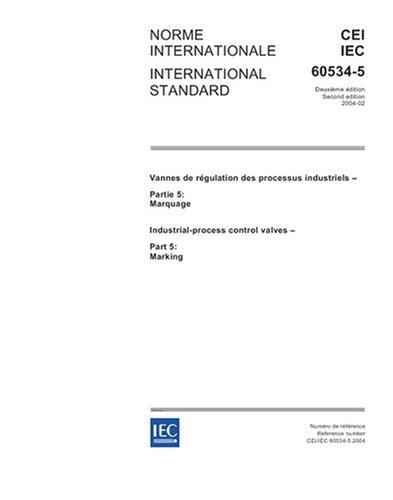 IEC 60534-5 Ed. 2.0 b:2004, Industrial-process control valves - Part 5: Marking pdf epub