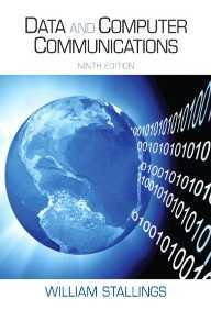 Data And Computer Communications Ninth Edition