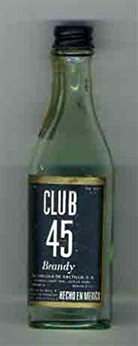 Brandy Vintage Bottle (Club 45 Brandy Miniature Liquor Bottle EMPTY Vinicola de Saltillo)