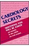 Cardiology Secrets : Questions You Will Be Asked on Rounds, in the Clinic, on Oral Exams, Oliva Vynn Adair, Edward P. Havranek, 1560531045