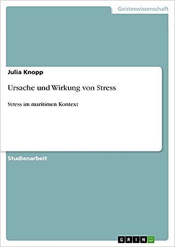 Ursache und Wirkung von Stress: Stress im maritimen Kontext (German Edition)