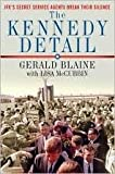 img - for The Kennedy Detail 1st (first) edition Text Only book / textbook / text book