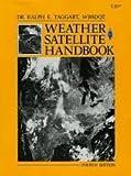 Weather Satellite Handbook (Radio Amateur's Library)