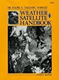 Weather Satellite Handbook, Ralph Taggart, 0872593193