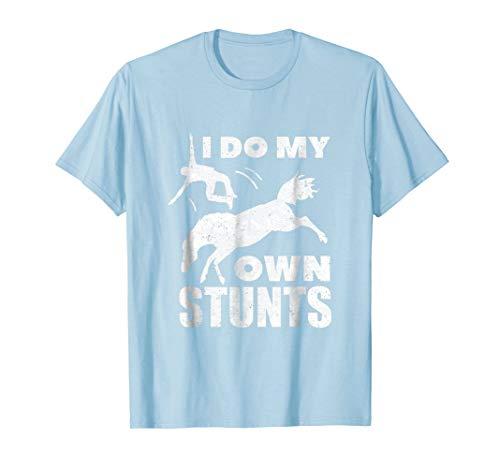 I Do My Own Stunts Funny Horse Riding - My I Do Stunts Horse Own