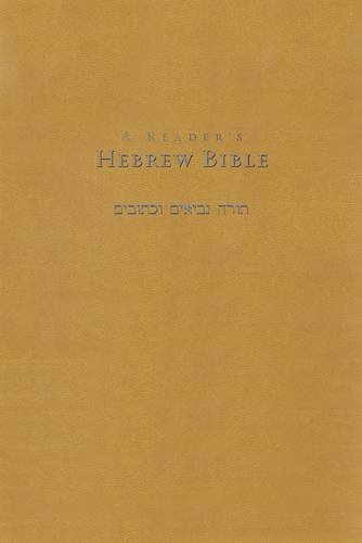 A Reader's Hebrew Bible (A Readers Hebrew)