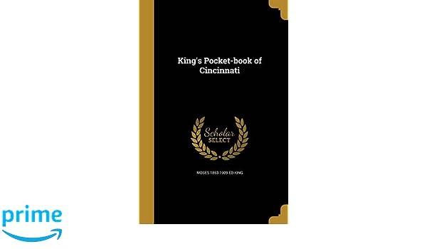 Kings Pocket Book Of Cincinnati Moses 1853 1909 Ed King