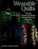 Wearable Quilts, Roselyn Gadia-Smitley, 0806988002