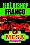 Murder at the Mesa Roadhouse, Jereapos Franco, 0973174587