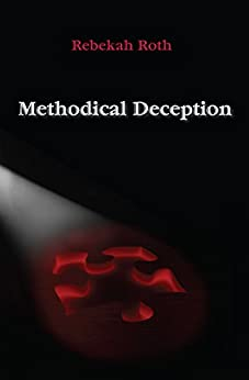 Methodical Deception by [Roth, Rebekah]