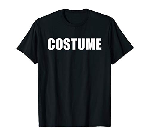 T Shirt That Says Costume Halloween Simple Men -