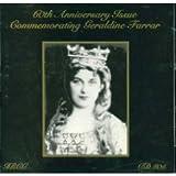 60th Anniversary Issue Commemorating Geraldine Farrar