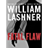 Fatal Flaw (A Victor Carl Novel Book 3)