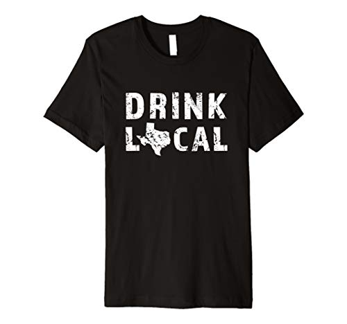 Drink Local Texas Craft Beer TX Lone Star State Tee ()