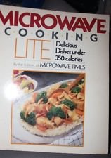 Microwave Cooking Lite: Delicious Dishes Under 350 Calories