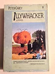 Illywacker por PETER CAREY