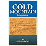 A Cold Mountain Companion, Paul Ashdown, 1577471075