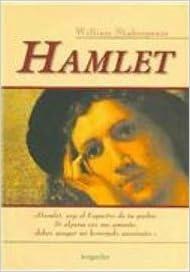 hamlet hamlet clasicos elegidos selected classics spanish edition