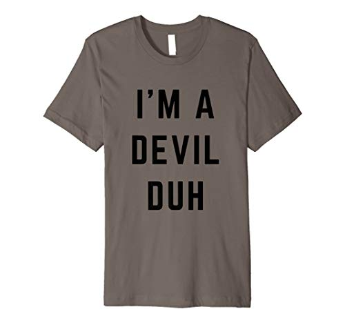 I'm a Devil Duh Easy Halloween Costume Premium T-Shirt -