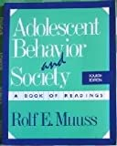 Adolescent Behavior and Society : A Book of Readings, Muuss, Rolf E., 0070441642