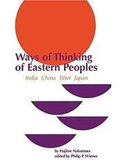 Ways of Thinking of Eastern Peoples: India, China, Tibet, Japan (Revised English Translation)