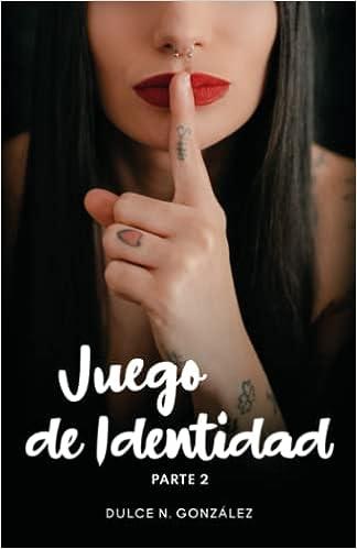 Juego de Identidad 2 de Dulce N. González