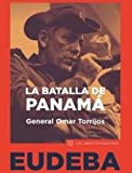 img - for La batalla de Panam  book / textbook / text book