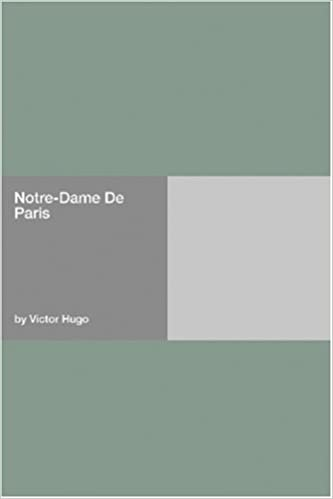 Notre dame de paris victor hugo 9781406954180 amazon books fandeluxe Images