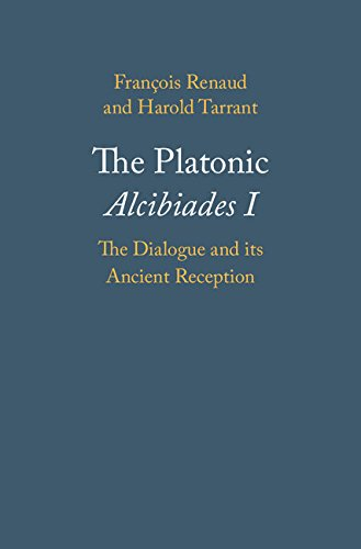 The Intellectual Alcibiades I: The Dialogue and its Ancient Reception
