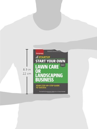 Start Your Own Lawn Care or Landscaping Business: Your Step-by ...