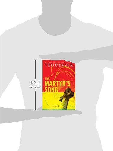The Martyrs Song The Martyrs Song Series Book 1 Ted Dekker