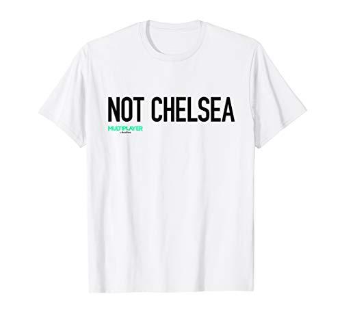 0b14607b Official Multiplayer Not Chelsea T-Shirt