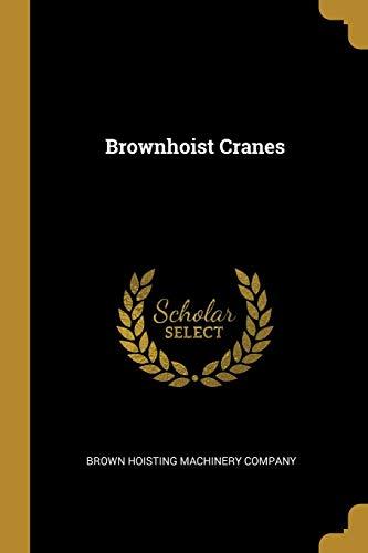 Brownhoist Cranes (Crane Steel Rods)