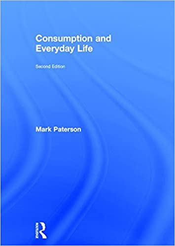 Consumption and Everyday Life (New Sociology)