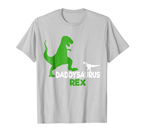 Funny Fathers Day Gift Idea - Daddysaurus Rex T-Shirt