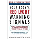 img - for YOUR BODY'S RED LIGHT WARNING SIGNALS (Large Print Edition) book / textbook / text book