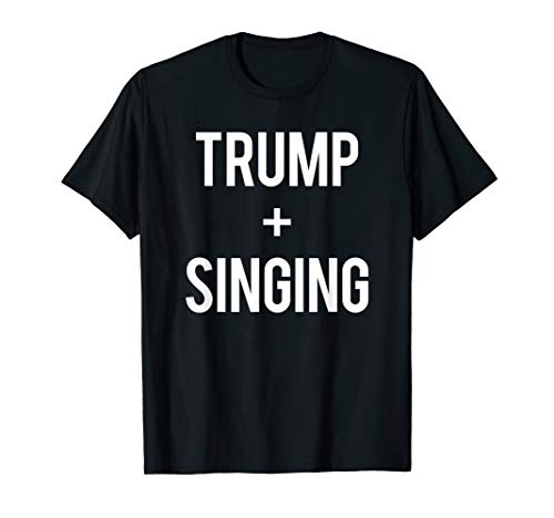 Love Trump And Singing Re-elect 2020 Election Singer Gift T-Shirt