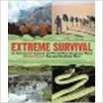 Book Extreme Survival: An Adventurer's Guide to the World's Most Dangerous Places by Corwin, Marshall [Skyhorse Publishing, 2010]