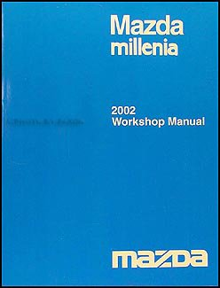 2002 mazda millenia repair shop manual original mazda amazon com rh amazon com 2001 Mazda Millenia 2002 Mazda Millenia S Problems