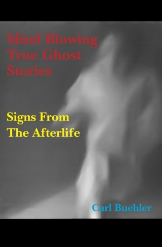 Read Online Mind Blowing True Ghost Stories pdf