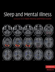 Sleep and Mental Illness (Cambridge Medicine (Hardcover))