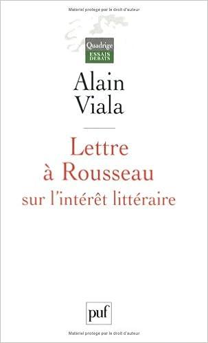 Téléchargement Lettre à Rousseau sur l'intérêt littéraire pdf ebook