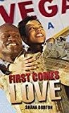First Comes Love, Shana Burton, 1601627890