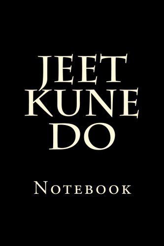 Jeet Kune Do: Notebook