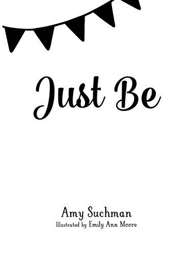 Just Be: Join Fin and Phoenix in their journey to the moon and back as they discover the magic of just being